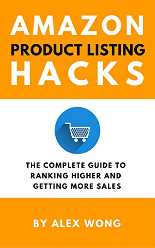 Amazon Product Listing Hacks - The Complete Guide To Ranking Higher And Getting More Sales (Best Place To Sell Antiques)