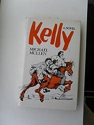 Kelly: A Novel