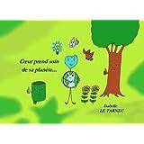 Coeur prend soin de sa planete...: Et si nous aidions nos enfants à grandir en ecocitoyennete ?