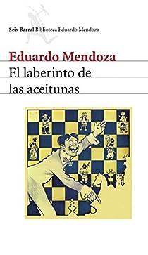 El laberinto de las aceitunas par Mendoza