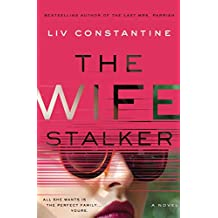 The Wife Stalker: A Novel