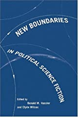 New Boundaries in Political Science Fiction (Non Series) Hardcover