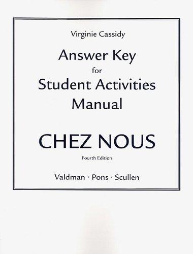Answer Key for the Student Activities Manual for Chez nous: Branché sur le monde