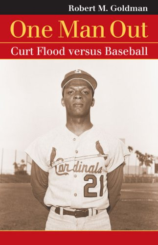 One Man Out: Curt Flood versus Baseball (Landmark Law Cases and American ()