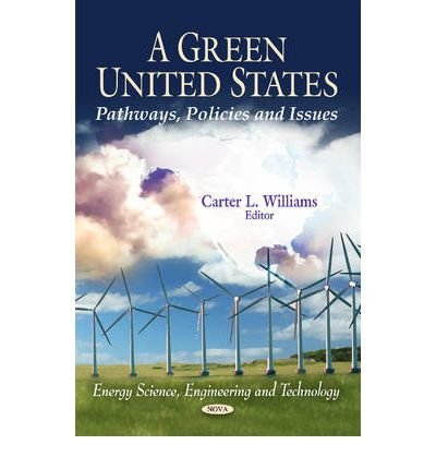 Download A Green United States : Pathways, Policies & Issues(Hardback) - 2011 Edition pdf epub