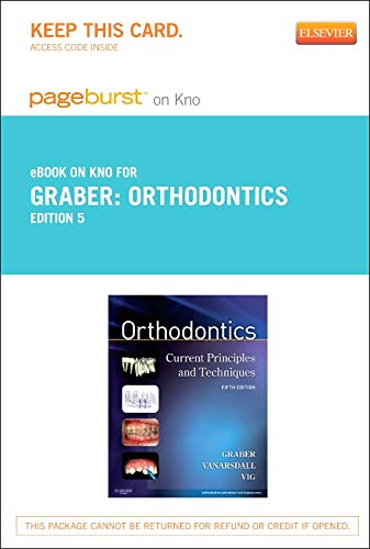Orthodontics- Elsevier eBook on Intel Education Study (Retail Access Card): Current Principles and Techniques