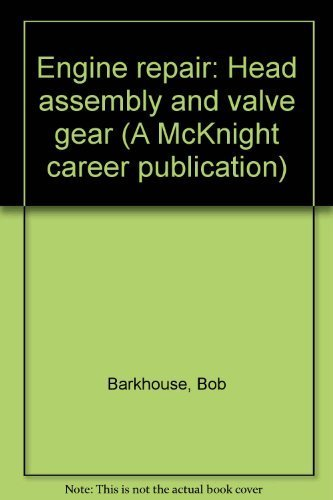 Engine Repair: Head Assembly and Valve Gear