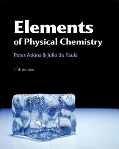 Elements of physical chemistry peter atkins julio de paula elements of physical chemistry fifth edition edition fandeluxe Choice Image