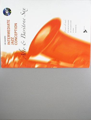 Intermediate Jazz Conception -- Alto & Baritone Sax: 15 Great Solo Etudes (English/German Language Edition) (Book & CD) (Advance Music: Intermediate Jazz Conception) (English and German Edition)