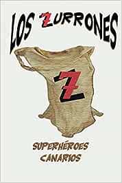 Los Zurrones Superhéroes Canarios (La llegada)