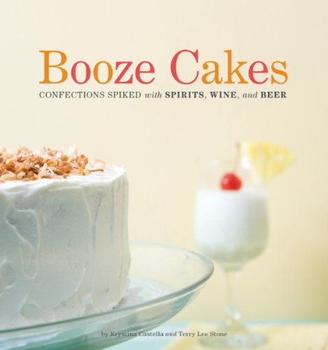 Booze Cakes Confections Spiked Spirits ebook