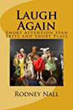 Laugh Again Short Attention Span: Skits and Short Plays