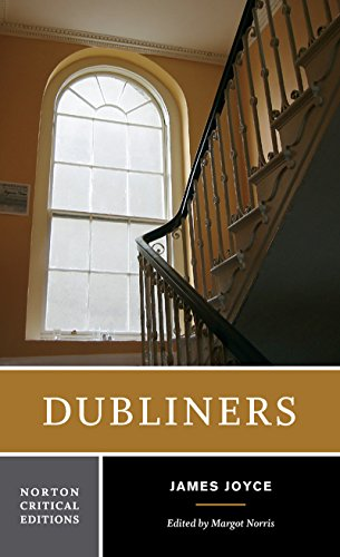 Dubliners (First Edition) (Norton Critical Editions)