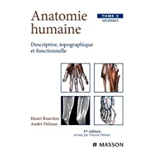 ANATOMIE HUMAINE T03 : MEMBRES 15ED.