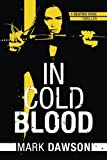 In Cold Blood (A Beatrix Rose Thriller)