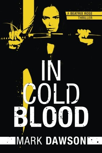 In Cold Blood (A Beatrix Rose