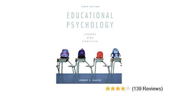 Educational psychology theory and practice student value edition educational psychology theory and practice student value edition 10th edition robert e slavin 9780132656597 amazon books fandeluxe Image collections