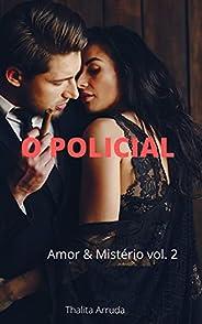 Duologia Amor e Mistério vol. 2: O policial