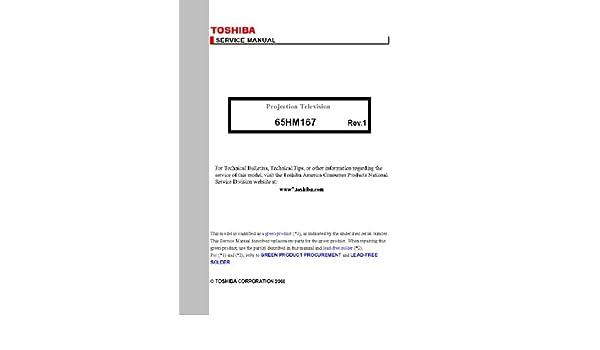 toshiba 65hm167 service manual toshiba 0912345651673 amazon com rh amazon com Toshiba 65HM167 DMD Chip 65HM167 Light Engine
