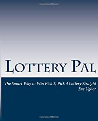 Lottery Pal: The Smart Way to Win Pick 3, Pick 4 Lottery Straight