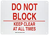 Brady 123818 Door Sign s Sign, Legend'Do Not Block Keep Clear At All Times', 10' Height, 14' Width, Red on White