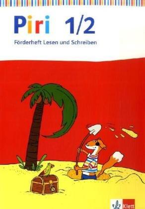 Piri Fibel / Förderheft Lesen und Schreiben 1/2