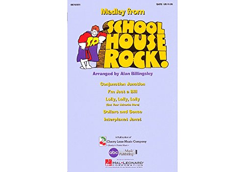 - Cherry Lane Schoolhouse Rock! (Medley) 2-Part Arranged by Alan Billingsley
