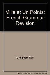 Mille et Un Points: French Grammar Revision (Harrap's French grammar revision)
