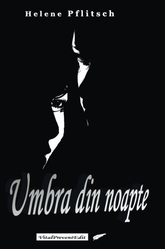 Umbra din noapte (Romanian Edition)