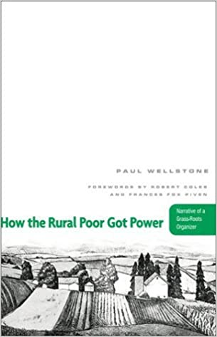 Book How The Rural Poor Got Power: Narrative Of A Grass-Roots Organizer by Paul Wellstone (2003-08-28)
