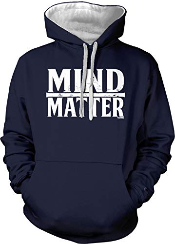 Mind Over Matter - Inspirational Gym Fitness Unisex Two Tone Hoodie Sweatshirt (Navy Blue/White Strings, Small)