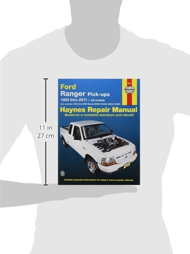 Haynes repair manual ford ranger pick ups 1993 thru 2011 also haynes repair manual ford ranger pick ups 1993 thru 2011 also includes 1994 thru 2009 mazda b2300 b2500 b3000 b4000 editors of haynes manuals fandeluxe