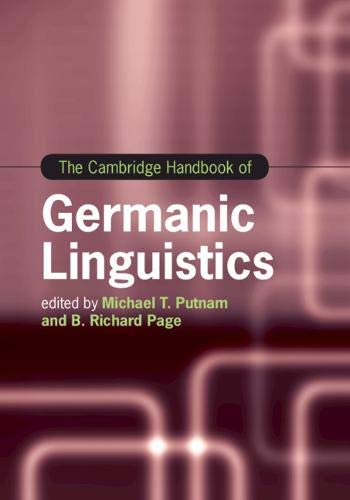 The Cambridge Handbook of Germanic Linguistics (Cambridge Handbooks in Language and Linguistics) ()