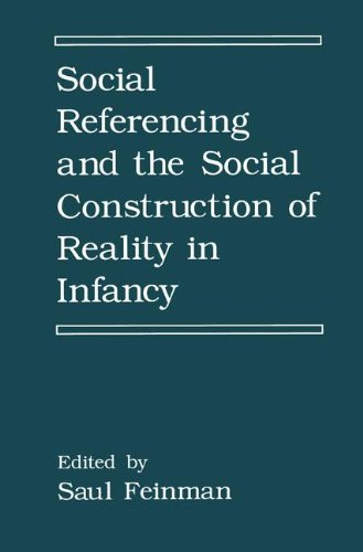 Social Referencing and the Social Construction of Reality in Infancy (The Language of Science)