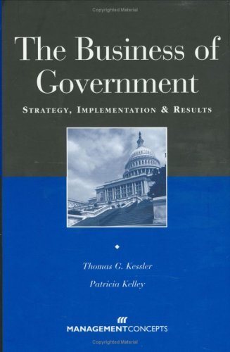 The Business of Government: Strategy, Implementation and Results PDF