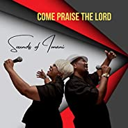 Come Praise the Lord