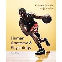 Human Anatomy & Physiology (Marieb, Human Anatomy & Physiology) Standalone Book