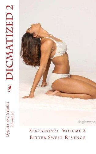 Dicmatized Bitter Sweet Revenge Sexcapades product image