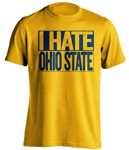 I Hate Ohio State - Haters Gonna Hate Shirt - Blue and Gold Versions - Box Design - Gold - Medium