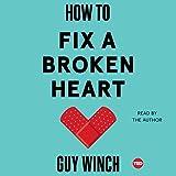 #10: How to Fix a Broken Heart
