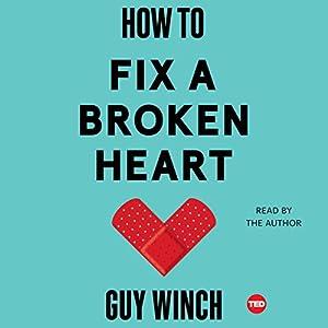 How to Fix a Broken Heart Audiobook