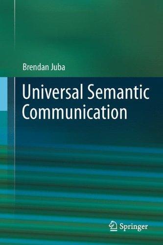 Universal Semantic Communication by Brendan Juba, Springer