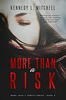 More Than a Risk (More Than a Threat) by [Kennedy L. Mitchell]