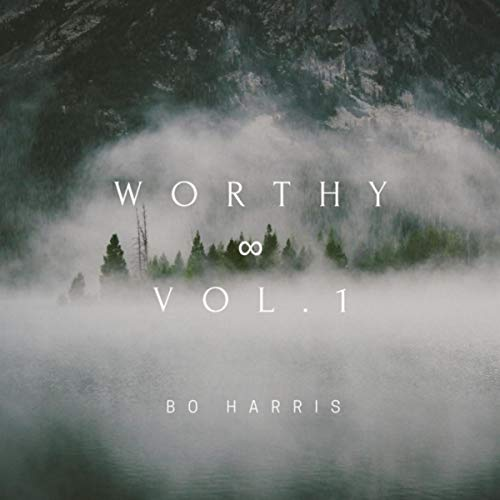 Bo Harris - Worthy - Vol. 1 2018