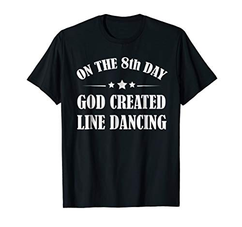 - Line Dancing Cute Dancer Funny Christian T-Shirt Quotes Gift