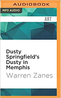 Book Dusty Springfield's Dusty in Memphis (33 1/3 Series)