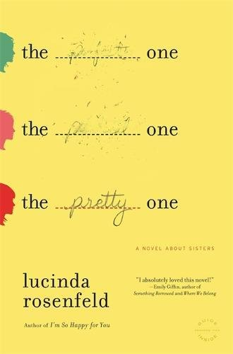 The Pretty One: A Novel about Sisters ebook