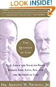 #7: The Question of God: C.S. Lewis and Sigmund Freud Debate God, Love, Sex, and the Meaning of Life