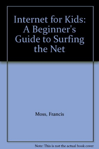 internet for kids a beginner s guide to surfing the net 読書メーター