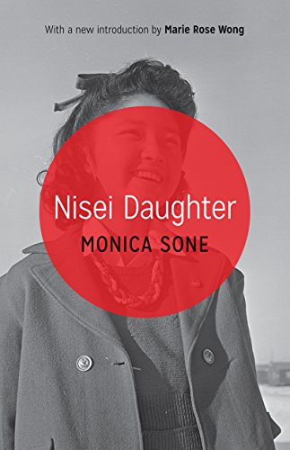 Nisei Daughter (Classics of Asian American Literature)